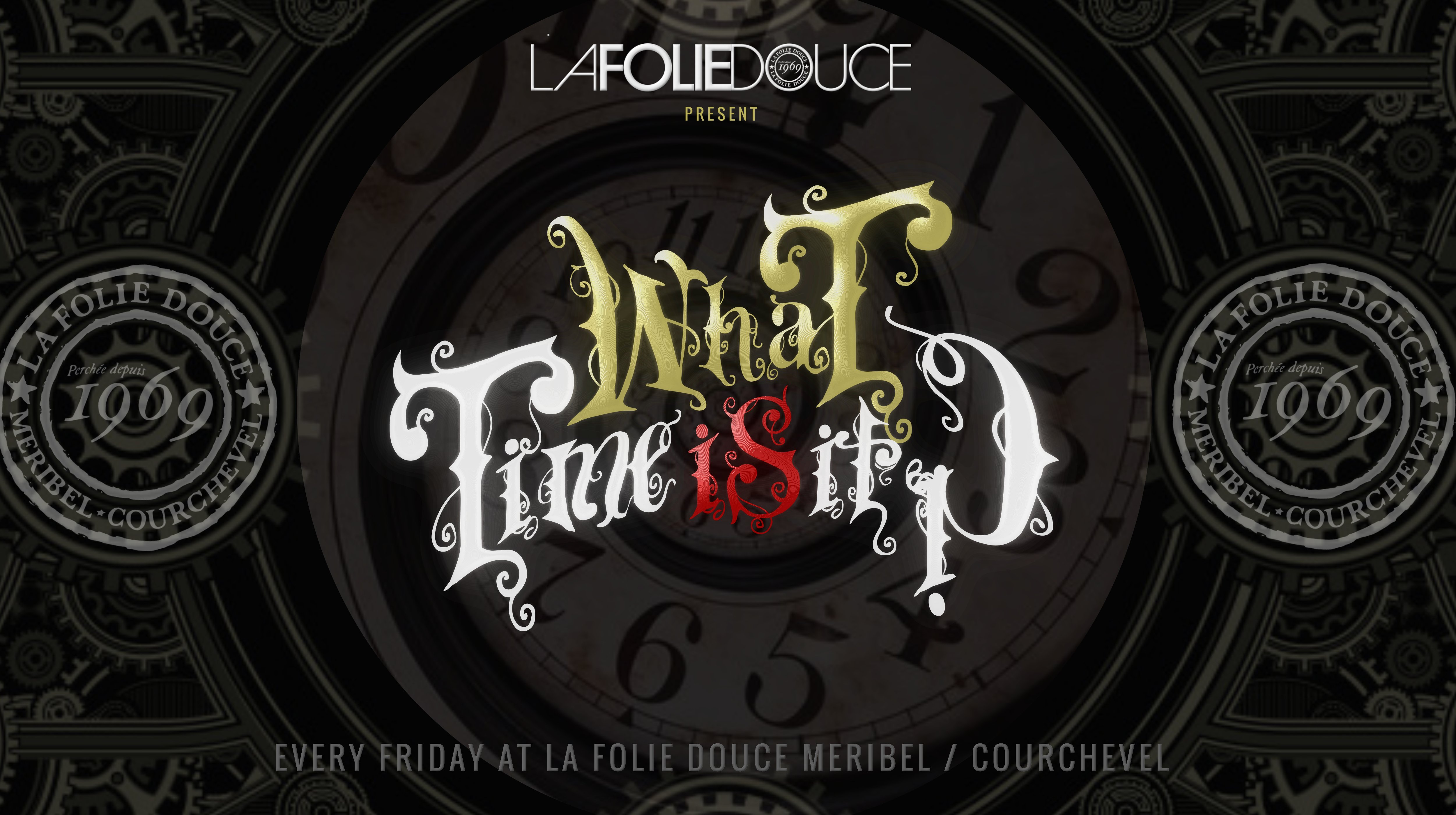 What Time Is It party at La Folie Douce,