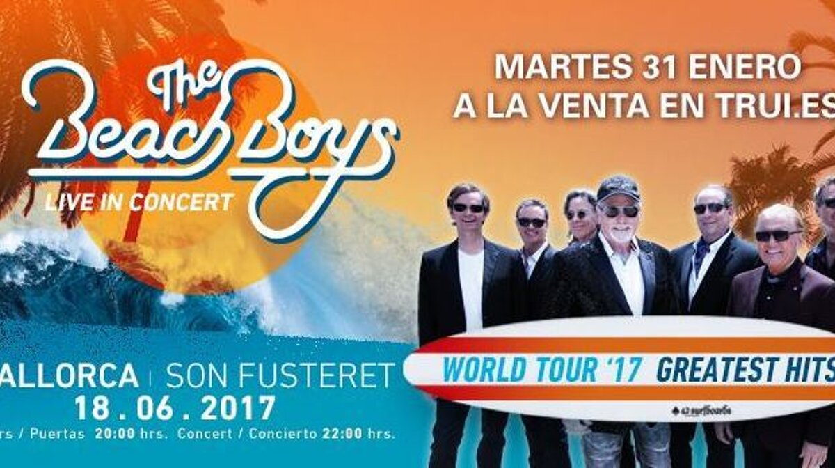 The Beach Boys Live At Son Fusteret Palma De Mallorca Seemallorca Com