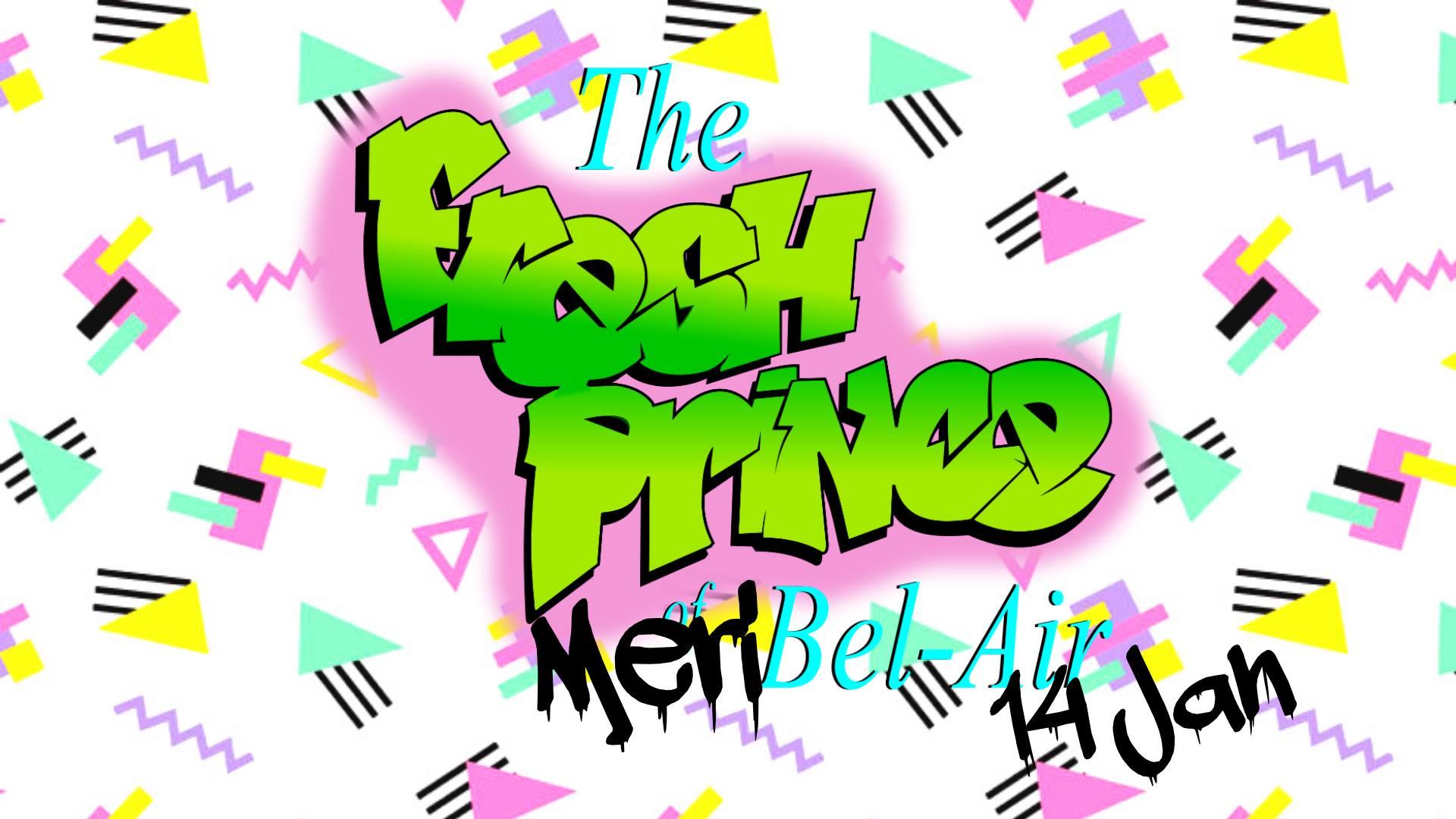 90's Hip Hop Night: The Fresh Prince of Meribel-air at Lodge du Village, Meribel Village